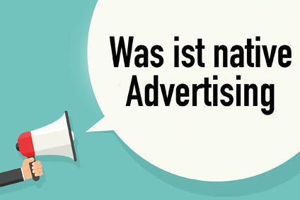 WAs ist native Advertising